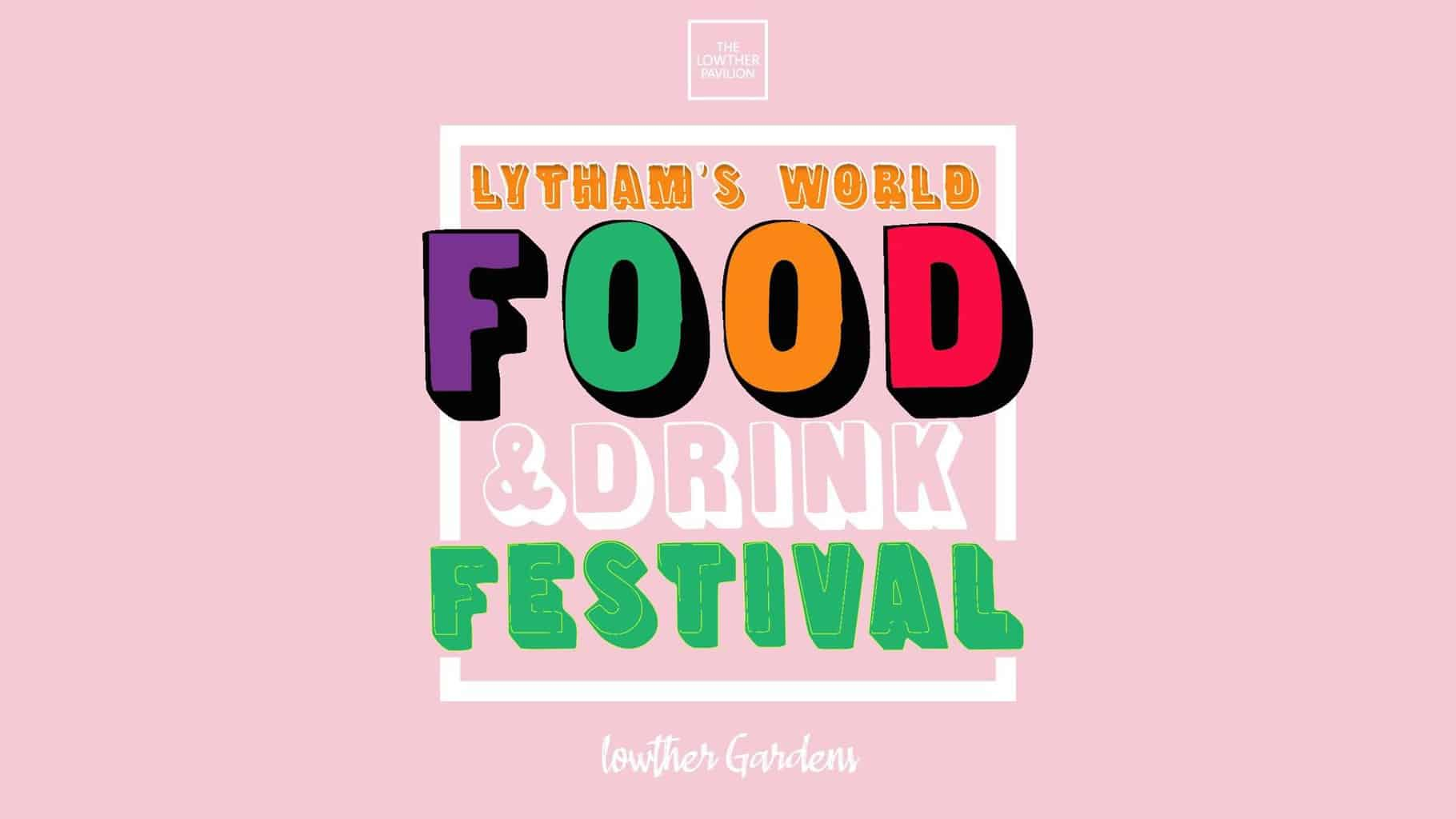 Bank Holiday Weekend – Lytham's World Food and Drink Free Festival